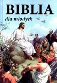 Biblia dla młodych ST i NT