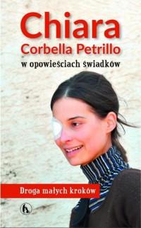 Chiara Corbella Petrillo w opowieściach świadków.