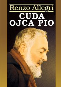Cuda Ojca Pio.