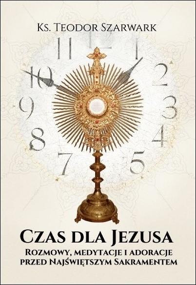 Czas dla Jezusa.