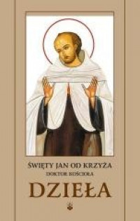 Dzieła Świętego Jana od Krzyża