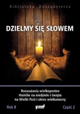 Dzielmy się słowem rok B cz.2