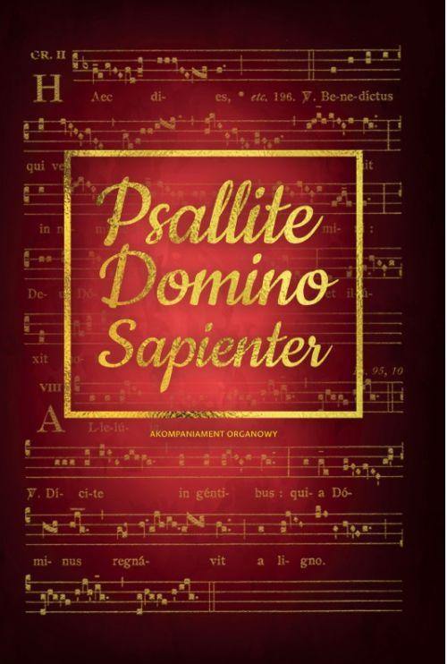 Psallite Domino Sapienter. Akompaniament organowy
