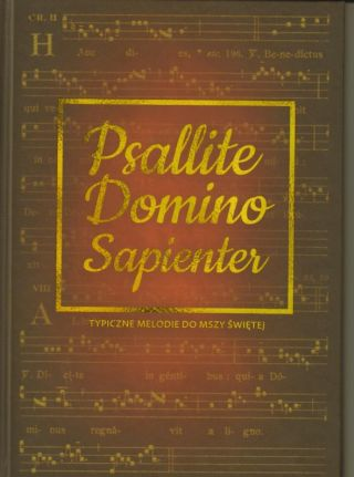 Psallite Domino Sapienter. Typiczne melodie do Mszy Świętej