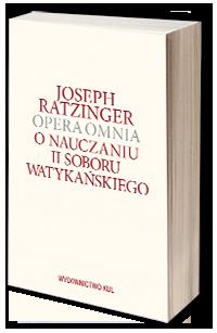Opera omnia t. VII/1 O nauczaniu II Soboru Watykańskiego