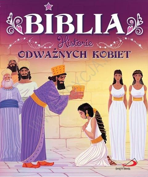 Biblia. Historie odważnych kobiet.