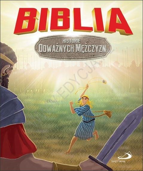 Biblia. Historie odważnych mężczyzn