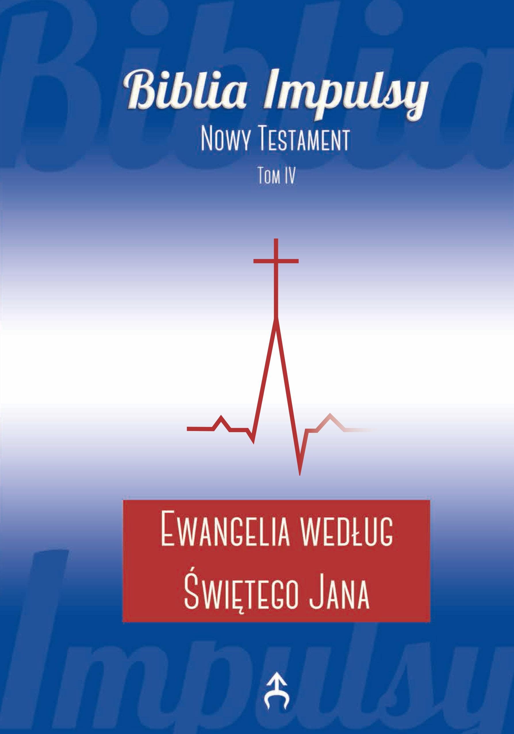 Ewangelia według św. Jana. Wstęp, przekład z oryginału, komentarz Beata Urbanek (Biblia Impulsy)