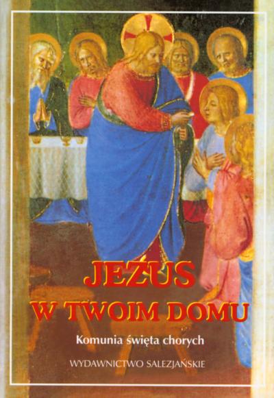 Jezus w Twoim domu