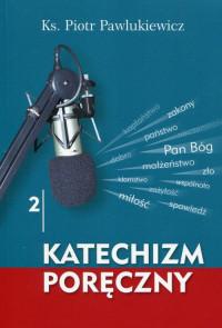 Katechizm poręczny, tom 2 + CD