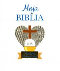 Moja Biblia. Pamiątka I Komunii Świętej