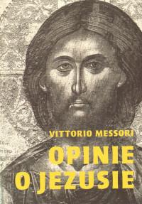 Opinie o Jezusie Messori