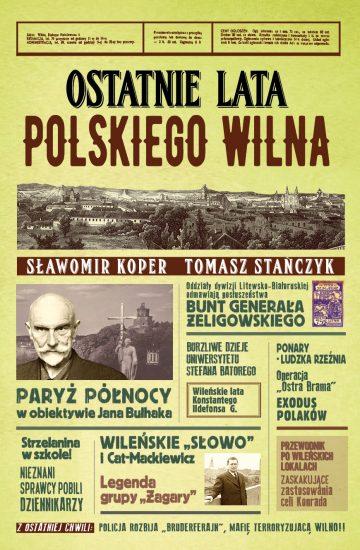 Ostatnie lata polskiego Wilna