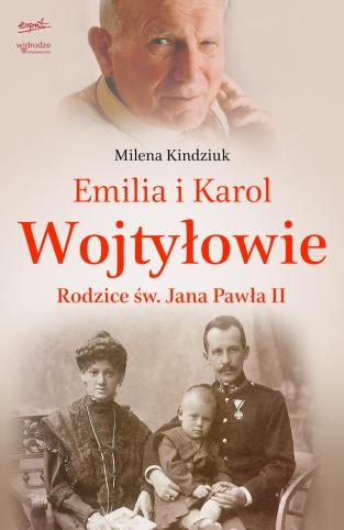 Wojtyłowie. Rodzice św. Jana Pawła II