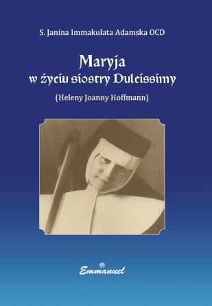 Maryja w życiu siostry Dulcissimy.