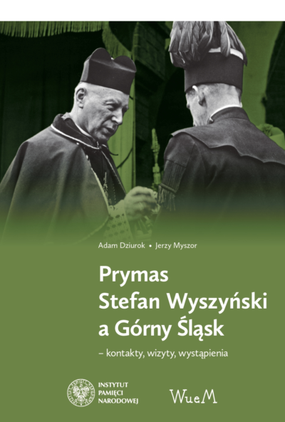 Prymas Stefan Wyszyński a Górny Śląsk