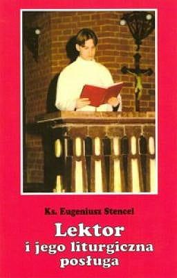 Lektor i jego liturgiczna posługa