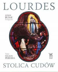 Lourdes, stolica cudów