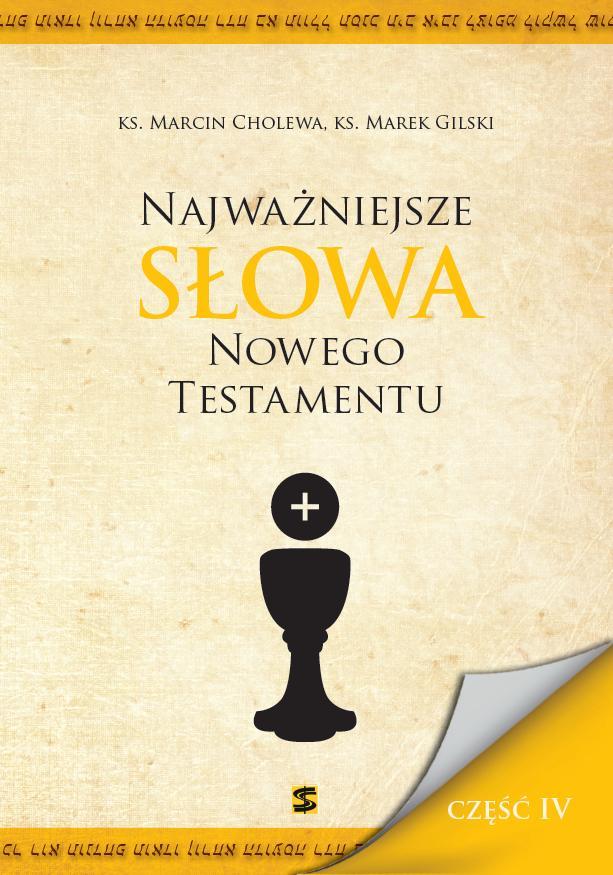 Najważniejsze Słowa NT cz. IV