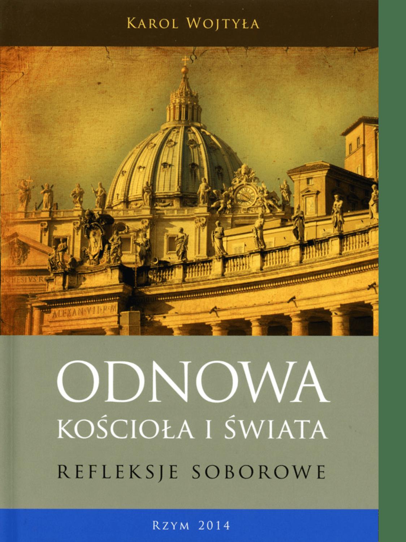 Odnowa Kościoła i świata. Refleksje soborowe