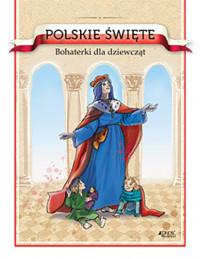 Polskie święte bohaterki
