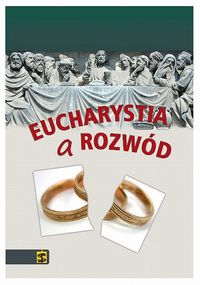 Eucharystia a rozwód