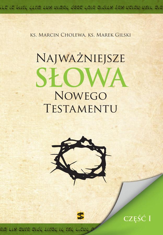 Najważniejsze Słowa NT cz. I