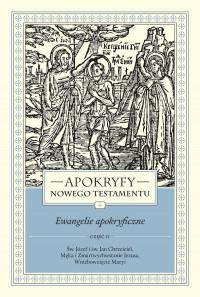 Apokryfy NT - Ewangelie Apokryficzne... cz.2
