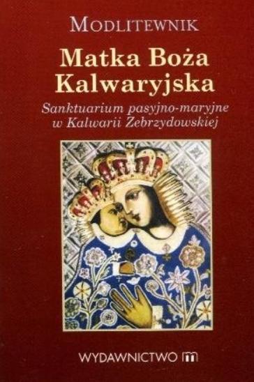 Matka Boża Kalwaryjska - modlitewnik