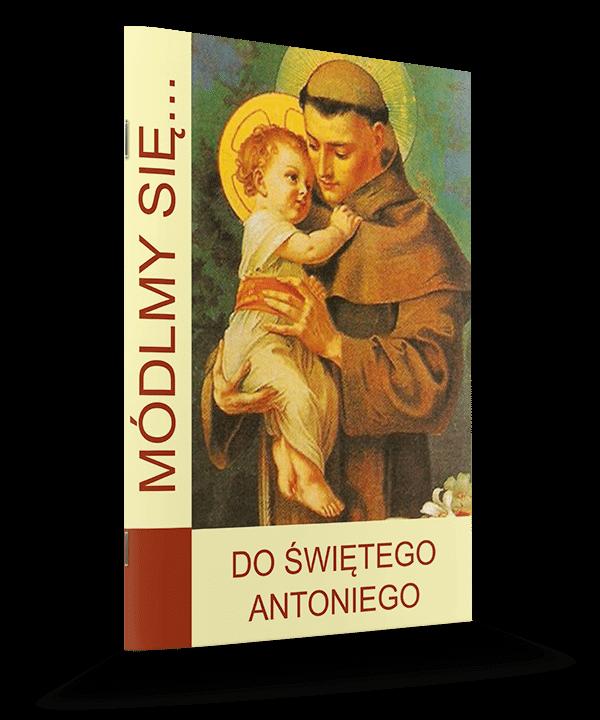 Módlmy się... do św. Antoniego