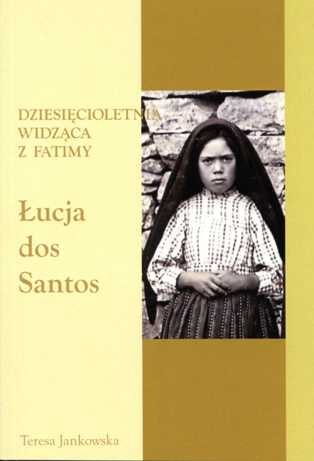 Dziesięcioletnia widząca z Fatimy Łucja dos Santos