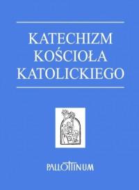 Katechizm Kościoła Katolickiego A5