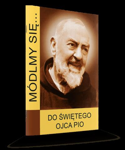 Módlmy się... Do Św. Ojca Pio