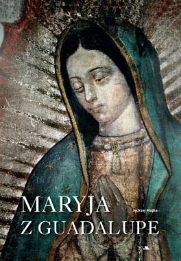 Maryja z Guadalupe. Album