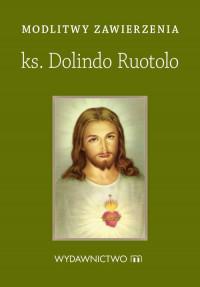 Modlitwy zawierzenia ks. Dolindo Ruotolo
