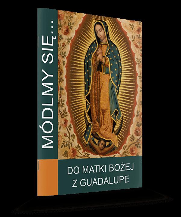 Módlmy się... do MB z Guadalupe