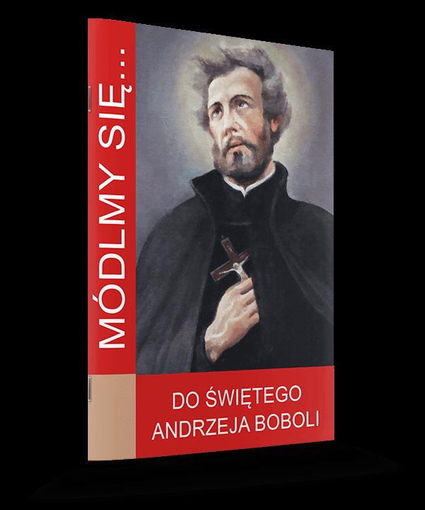 Módlmy się... do św.Andrzeja Boboli