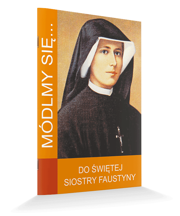 Módlmy się... do św.Faustyny