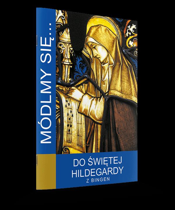 Módlmy się... do św. Hildegardy