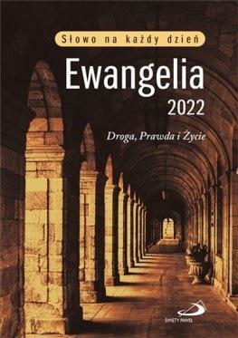 Ewangelia 2022 Droga, Prawda i Życie duży format