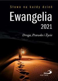 Ewangelia 2021 Droga, Prawda i Życie mała