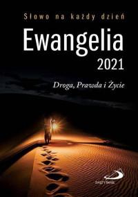 Ewangelia 2021 Droga, Prawda i Życie - mała