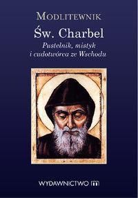 Modlitewnik. Św. Charbel