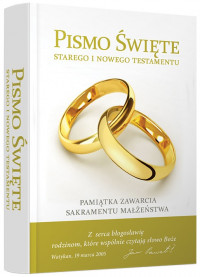 Pismo Święte ST i NT. Pamiątka zawarcia Sakramentu Małżeństwa