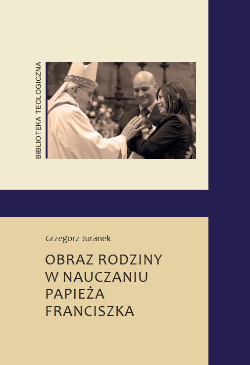 Obraz rodziny w nauczaniu papieża Franciszka