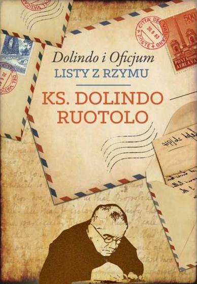 Dolindo i Oficjum - Listy z Rzymu