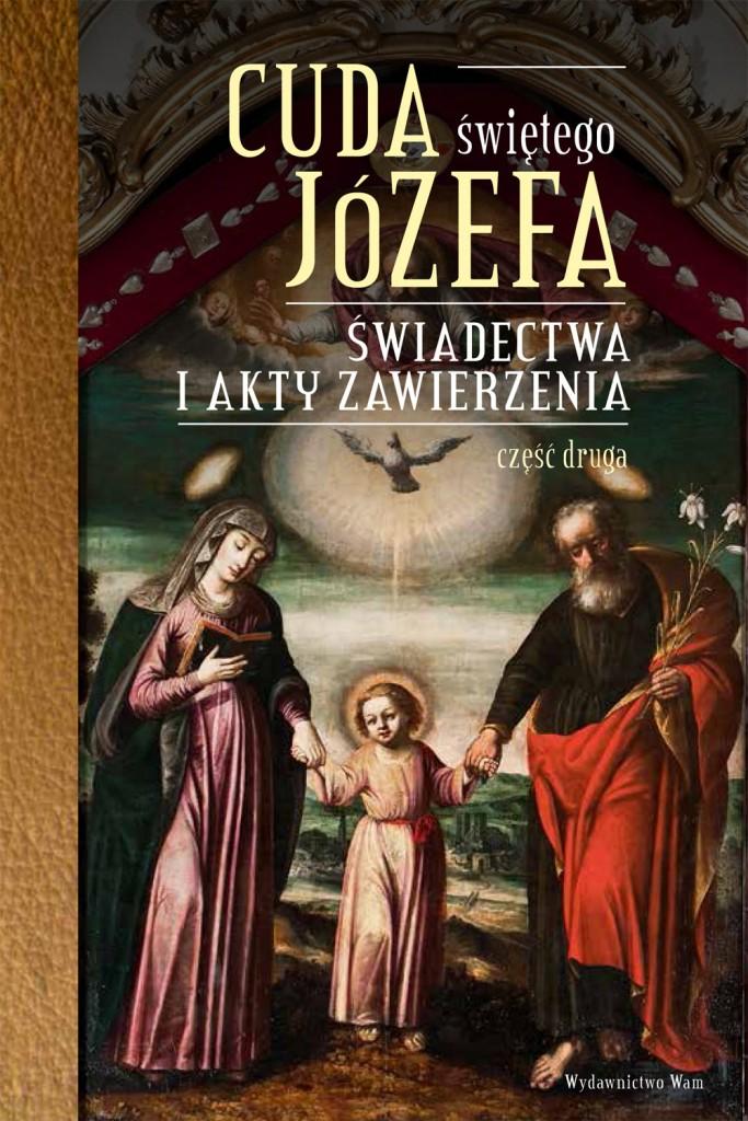 Cuda świętego Józefa cz. 2