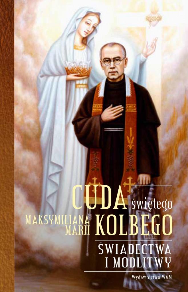 Cuda św. Maksymiliana