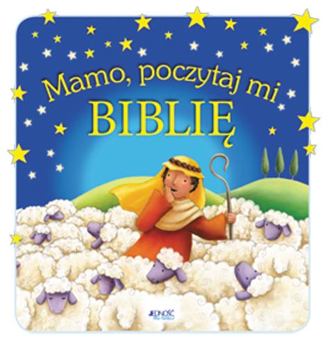 Mamo poczytaj mi Biblię...
