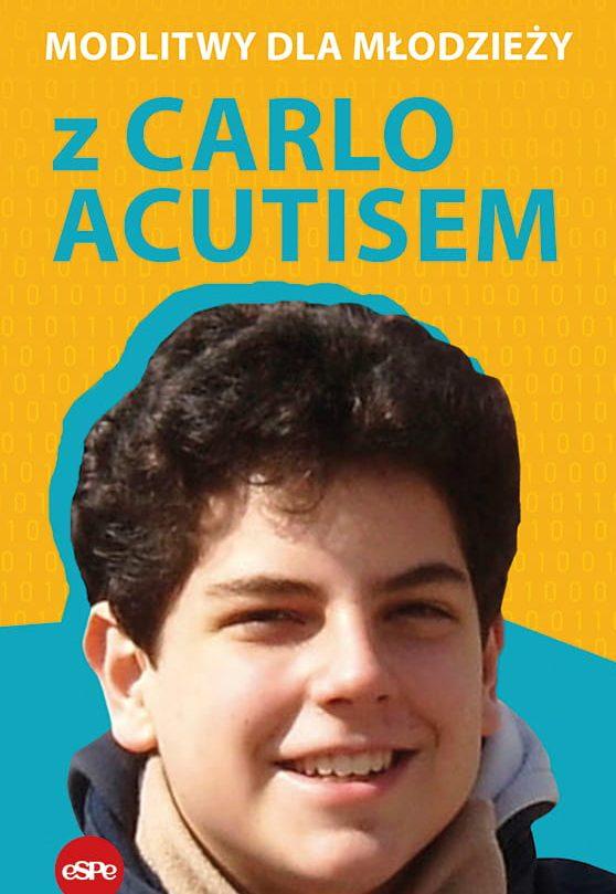 Modlitwy dla młodzieży z Carlo Acutisem